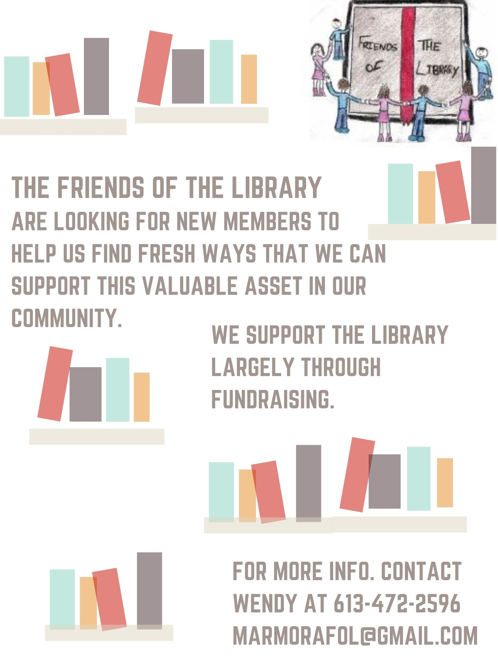 he Friends of the Library supports the library largely through fundraising